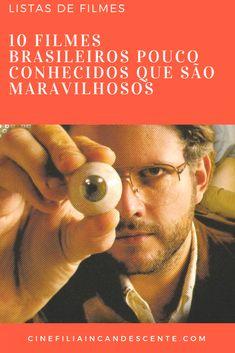 10 filmes brasileiros pouco conhecidos que são maravilhosos. #filmes Cinema Tv, Book Lists, Cinematography, I Movie, Tv Series, Psychology, Entertaining, Books, Films