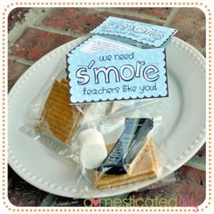 """Might try these for end of the year gifts & little gifts for the boys when they arrive home from their first day of school...""""We need S'more Boys like you!"""""""