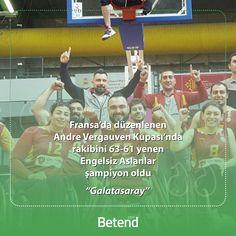 Fransa'nın Toulouse kentinde düzenlenen Andre Vergauwen kupası finalinde, Galatasaray Tekerlekli Basketbol Takımı rakibi Amiab Albacate'yi 63-61 yenerek şampiyon oldu. http://betend555.com