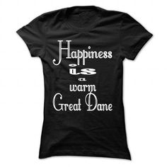HAPPINESS IS A WARM GREAT DANE - #girl tee #sweatshirt for teens. ORDER HERE => https://www.sunfrog.com/States/HAPPINESS-IS-A-WARM-GREAT-DANE-Black-Ladies.html?68278