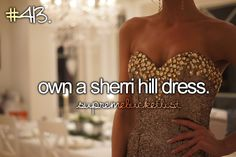 ✔ bucket list: own a sherri hill dress. (April 2013)