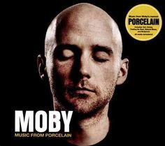 'Music From Porcelain' is the companion album for Moby's autobiography…