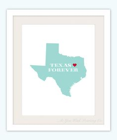 Texas Forever 8x10 Print  Customized State by AsYouWishPrinting, $14.50
