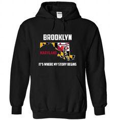 Brooklyn, Maryland - Its Where My Story Begins - #tshirt pattern #hoodies/sweatshirts. LIMITED TIME PRICE => https://www.sunfrog.com/States/Brooklyn-Maryland--Its-Where-My-Story-Begins-3554-Black-41248728-Hoodie.html?68278