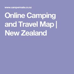 Online Camping and Travel Map | New Zealand