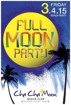 Cha Cha Moon Koh Samui Presents Full Moon Party