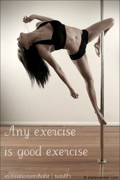 Hah. I'd take a pole dance fitness class. Sounds like fun. Who's with me?!