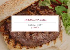 Receita: Hambúrguer caseiro, por Jô Barros