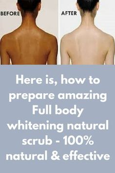 Here is, how to prepare amazing Full body whitening natural scrub - 100% natural & effective Today I will share an amazing body whitening scrub at home which can be naturally done and it will work 100%. You can do this to your whole body by which you can remove full body tan with this simple and efficient remedy. To get best results apply it 3 times in a week. Ingredients, …
