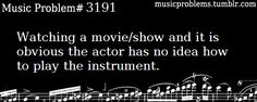 I don't even steadily play anything, but this drives me nuts every time. Especially when they 'play' the piano. I've been playing piano for 8 years, and they typically look awful Music Jokes, Music Humor, Funny Music, It's Funny, Band Nerd, Sound Of Music, Music Is Life, Orchestra Humor, Cello