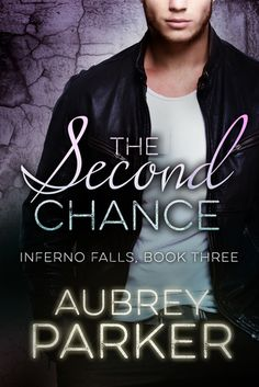 Release Blitz:: The Second Chance by Aubrey Parker