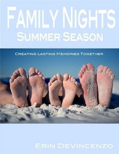 A summer ebook filled with 12 weeks of crafts, dinner and dessert ideas, and activities to do together as a family!