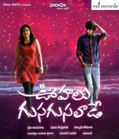 Watch Oohalu Gusagusalade 2014 Full Telugu Movie Online DVDScr