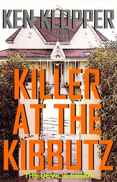 Killer at the Kibbutz is a fast-paced mystery novel set in the Kologha Forest in South Africa. Mystery Novels, Mystery Thriller, Cigars, Devil, Kindle, My Books, Author, Clouds, Twists