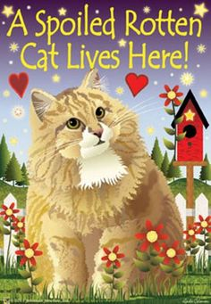 A SPOILED ROTTEN CAT LIVES HERE LARGE GARDEN FLAG 28  X 40