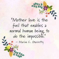 24 mother s day quotes every mom should read all things abbie 3