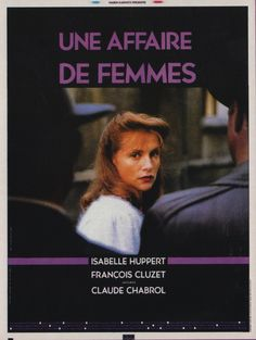 Bir Kadın Meselesi / Story of Women #film #poster Claude #Chabrol (Isabelle Huppert)