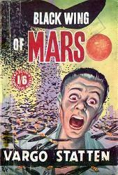 Vargo Statten : Black-Wing of Mars. (1953). Cover design by Rix.