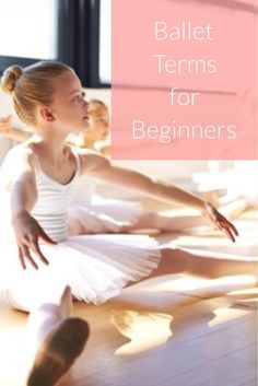 Ballet Terms for Beginners