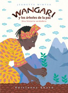 Wangari's Trees of Peace: A True Story from Africa, by Jeanette Winter (Harcourt Children's Books, Teaching Music, Teaching Kids, Nobel Peace Prize, Nobel Prize, Music Classroom, Classroom Resources, Future Classroom, Classroom Ideas, Elementary Music