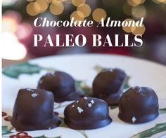 Sea Salt Chocolate Almond Butter Balls - Paleo