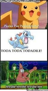 I LOVED THAT EPISODE WITH THE LEEDLE LEEDLE LEE THING! PLUS POKÉMON MAKES IT HEAVEN