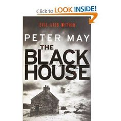 The Blackhouse: Book One of the Lewis Trilogy: The Lewis Man Book Two and The Chess Men Book Three - Peter May: Excellent books, especially if you have been to Lewis.