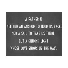 Dad Anchor Quote Canvas Print Happy Father's day to all dads.