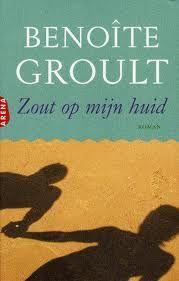 Benoite Groult: Zout op mijn huid.