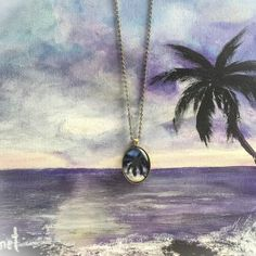 New Pendants I designed from my Landscape and Seascape paintings. Mountains, Palm trees, Sunrises, Sunsets and my shop is now shipping worldwide!!