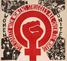 """Solidarity with womens struggles all over the World"""