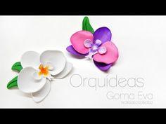 DIY: Orquideas de goma eva / Foamy - YouTube