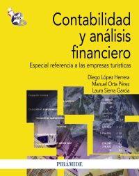 Contabilidad y análisis financiero : especial referencia a las empresas turísticas / Diego López Herrera et al