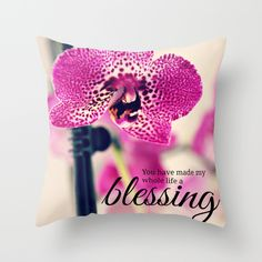 #flowers #floral #orchids #romantic #quote #lovequote #phalaenopsis #pillow Available in different #society6 #homedecor products too.