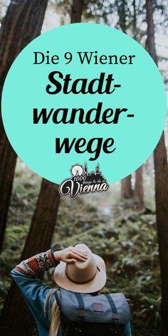 Wiener Stadtwanderwege Overview of the new city hiking trails in Vienna Top Europe Destinations, Vacation Humor, Reisen In Europa, New City, Nightlife Travel, Culture Travel, Hiking Trails, Outdoor Travel, Vienna