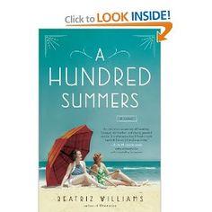 A Hundred Summers: Beatriz Williams: 9780399162169: Amazon.com: Books