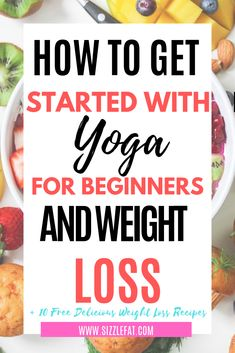 Yoga for beginners and weight loss to get into your best shape and lose weight with yoga fast. Quick Weight Loss Tips, Weight Loss Help, Yoga For Weight Loss, Losing Weight Tips, How To Lose Weight Fast, Reduce Weight, How To Start Yoga, Lose Weight Naturally, Weight Loss Motivation