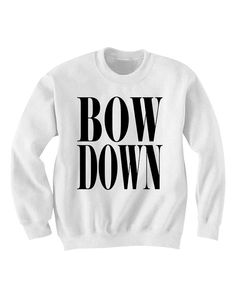 Bow Down Beyonce T Shirt Tshirt T-shirt Sweatshirt Sweater Yonce Surfboard Flawless Bow Down on Etsy, Beyonce T Shirt, Beyonce Fans, Mrs Carter, Rich Girls, Mode Jeans, Celebrity Outfits, Cool Sweaters, Queen, Love