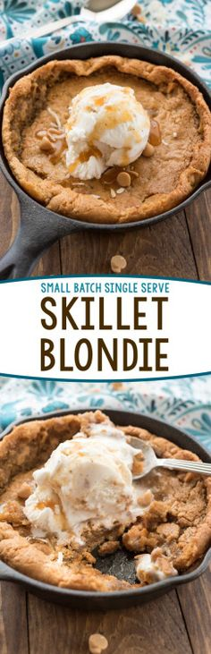 Really nice recipes. Every hour. • SMALL BATCH SKILLET BLONDIE FOR TWO Really nice...