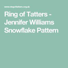 Ring of Tatters - Jennifer Williams Snowflake Pattern