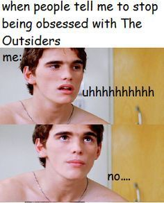 Image result for the outsiders memes