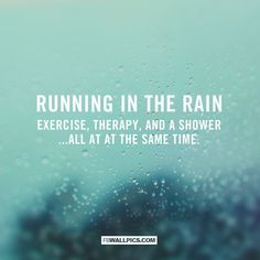 Running In The Rain Quote