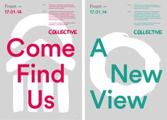 Brand identity and posters designed by Graphical House for  contemporary visual arts organisation Collective.