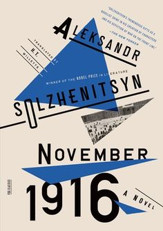 """Read """"November A Novel The Red Wheel II"""" by Aleksandr Solzhenitsyn available from Rakuten Kobo. The month of November 1916 in Russia was outwardly unmarked by seismic events, but beneath the surface, society seethed . Book Cover Design, Book Design, Magazine Design, Design Poster, Graphic Design, Print Design, Best Book Covers, The Time Machine, Calm Before The Storm"""