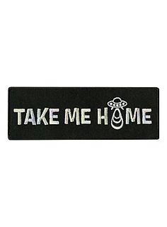 """Black iron-on patch with a """"Take Me Home"""" UFO design.<br><ul><li style=""""list-style-position: inside !important; list-style-type: disc !important"""">4 1/2"""" x 1 1/2""""</li><li style=""""list-style-position: inside !important; list-style-type: disc !important"""">Imported</li></ul>"""