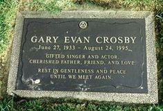 """Celebrity Headstones>Gary Evan Crosby- Actor & Singer, best known TV roles in """"Adam 12"""",""""The Bill Dana Shoe""""."""