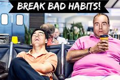 Healthy habits are important to living a happy, healthy life. You need to break a few bad habits before you can create healthy habits!