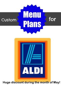 Menu plans for Aldi!  Huge discount during May, plus tips on how to make the food more healthy. http://www.imperfecthomemaker.com/2014/05/plan-menus-build-menu.html