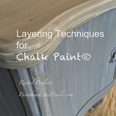 Brocante Home Collection's Paintbrush and Pearls: Layering with Chalk Paint® ~ Annie Sloan Chalk Paint™ ASCP Let's get painting! Chalk Paint Techniques, Chalk Paint Projects, Chalk Paint Furniture, Diy Furniture, Furniture Design, Furniture Makeover, Furniture Refinishing, Refinished Furniture, Paint Ideas