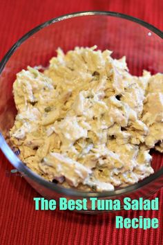 The Best Tuna Salad Recipe Ever | The Mama Maven Blog